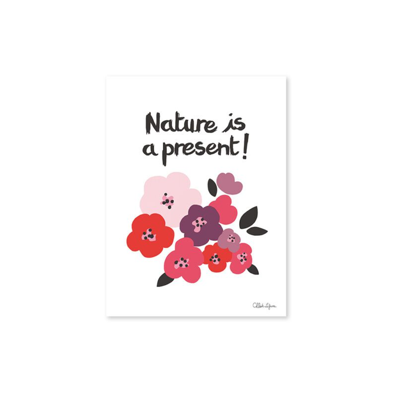 Nature Is A Present Flowers Poster Lilipinso Zonder Lijst Lili-P0126